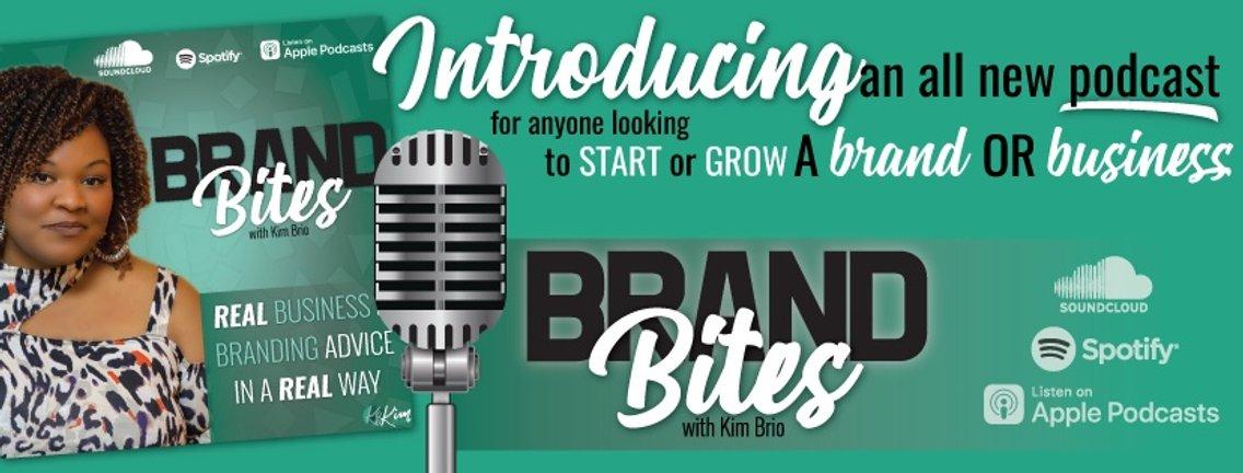 Brand Bites with Kim Brio - Cover Image