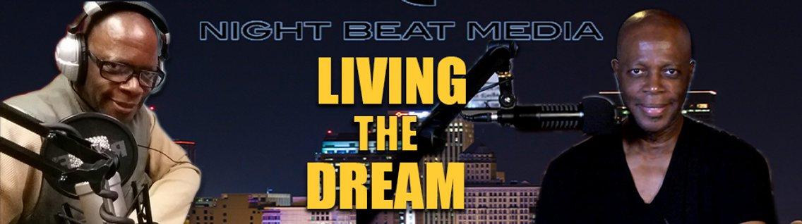 "Night Beat Media ""Living The Dream"" - imagen de portada"