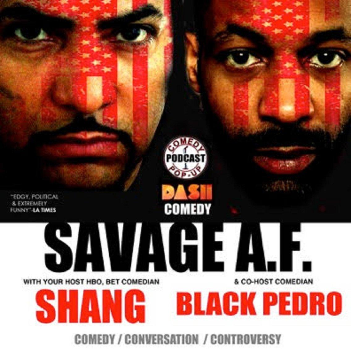 Savage AF with Shang & Black Pedro - immagine di copertina