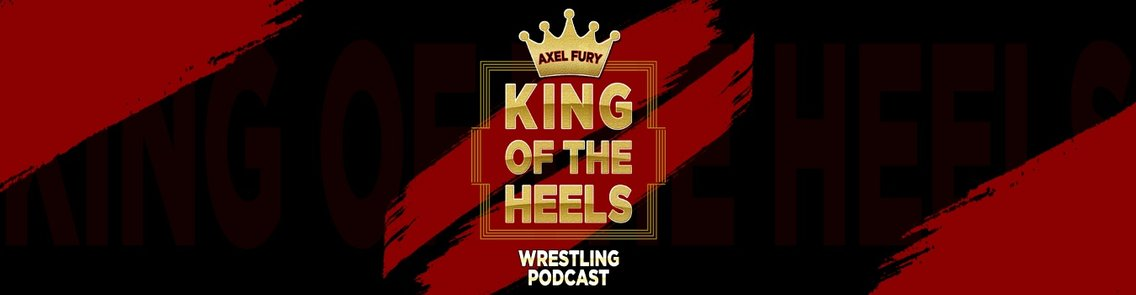 King of the Heels Podcast - immagine di copertina