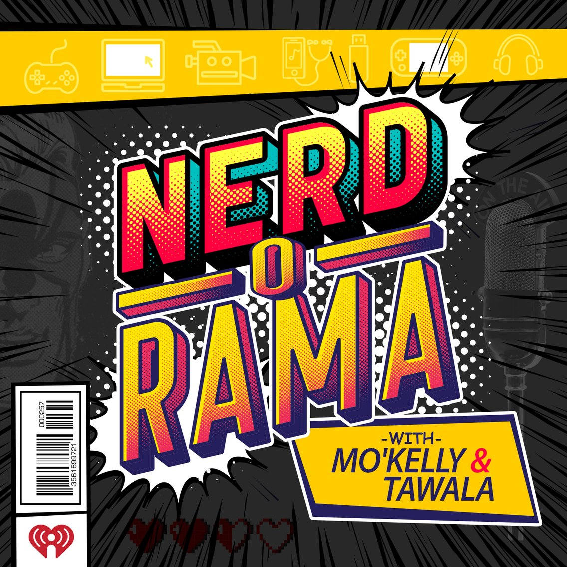 Nerd-O-Rama with Mo'Kelly & Tawala! - imagen de portada