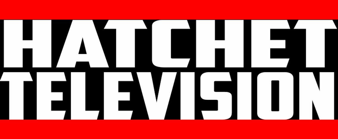 Hatchet Tv Podcast - Cover Image