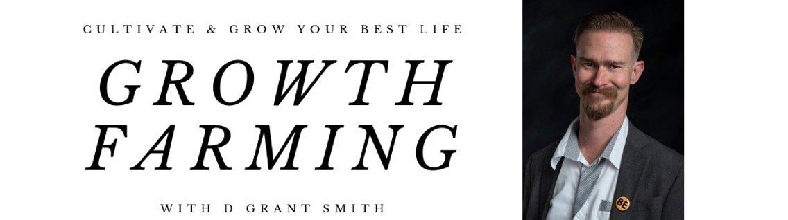 The Growth Farming Podcast - immagine di copertina