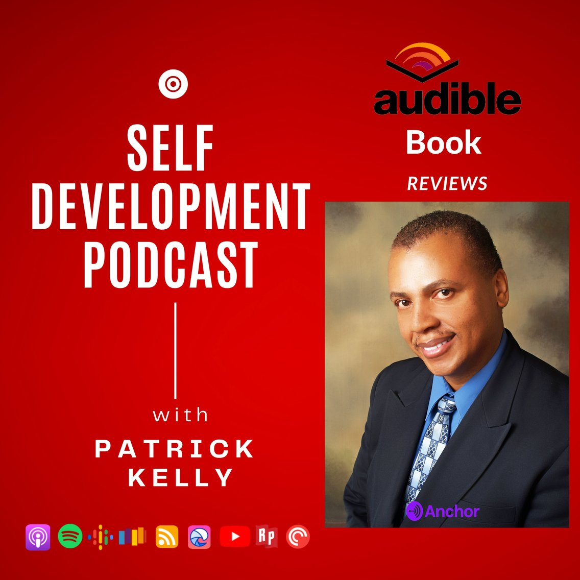 The Patrick Kelly Podcast For Self Development - Cover Image