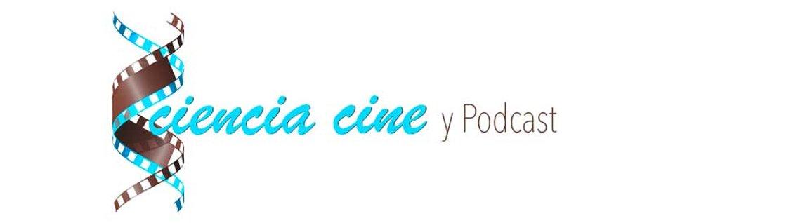 Ciencia Cine y Podcast - Cover Image