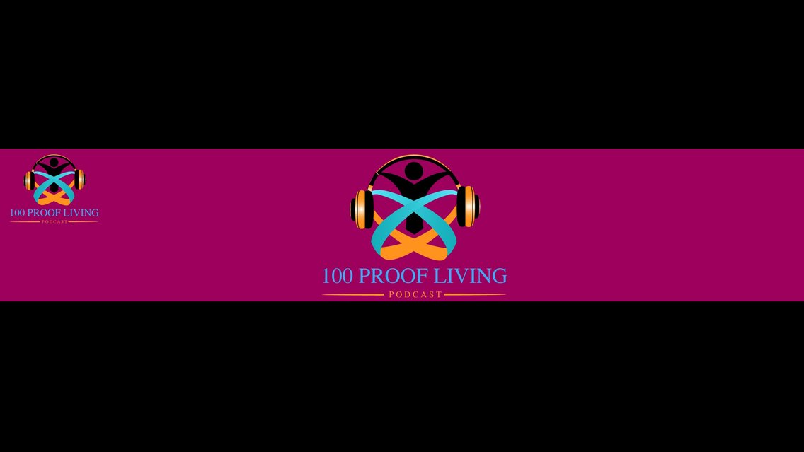 100 Proof Living - Cover Image