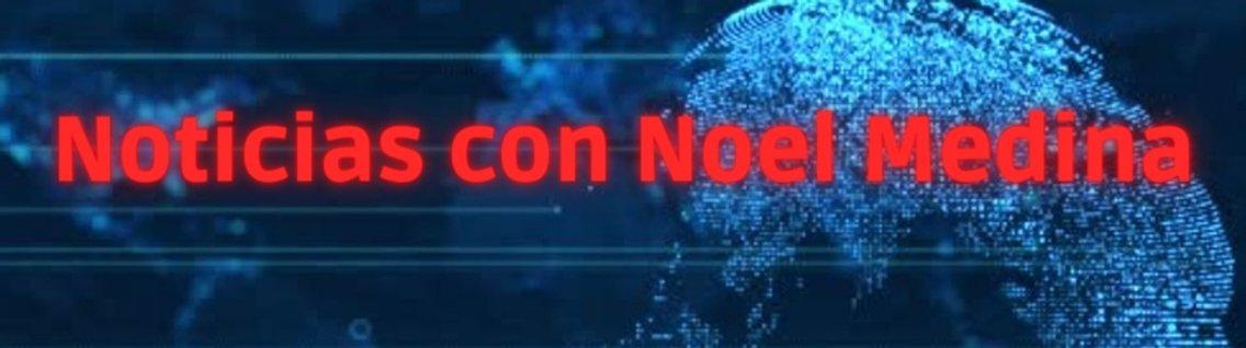 Noticias Con Noel Medina - immagine di copertina