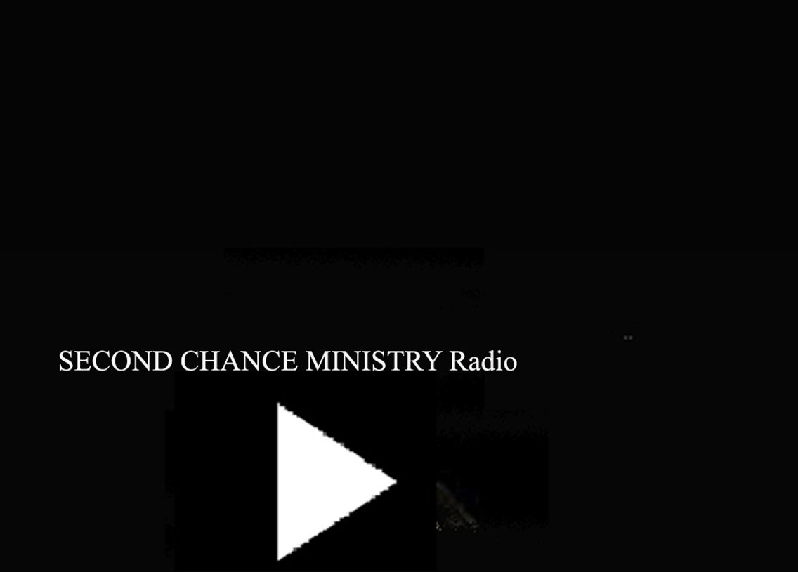 SECOND CHANCE MINISTRY RADIO - Cover Image