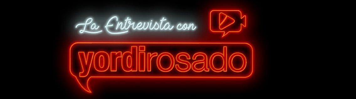 La Entrevista con Yordi Rosado - immagine di copertina