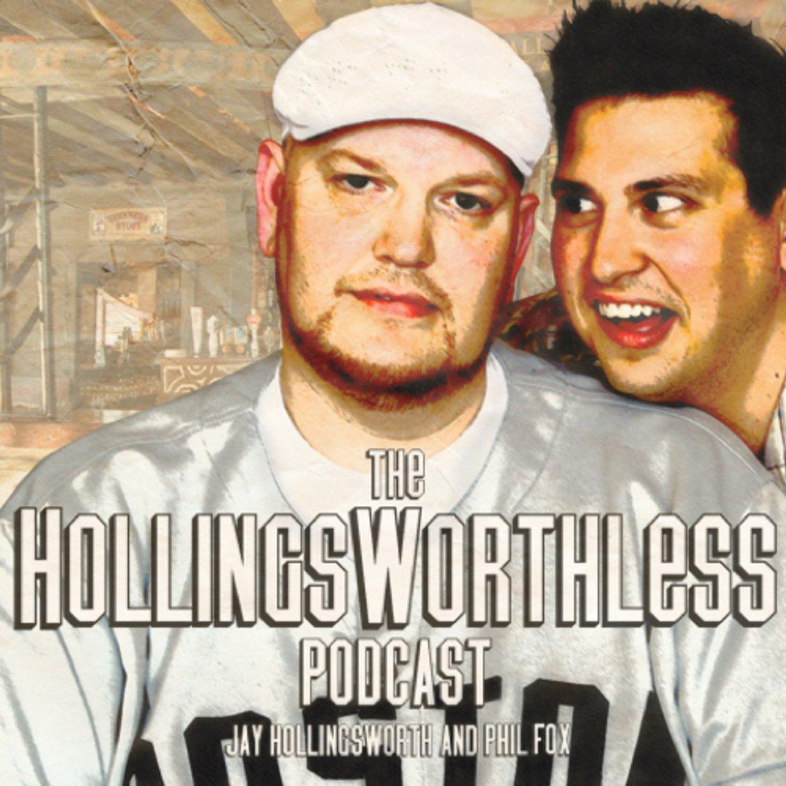 The HollingsWorthless Podcast - immagine di copertina