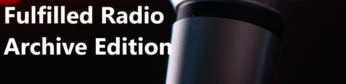 Fulfilled Radio Archive Edition - Cover Image