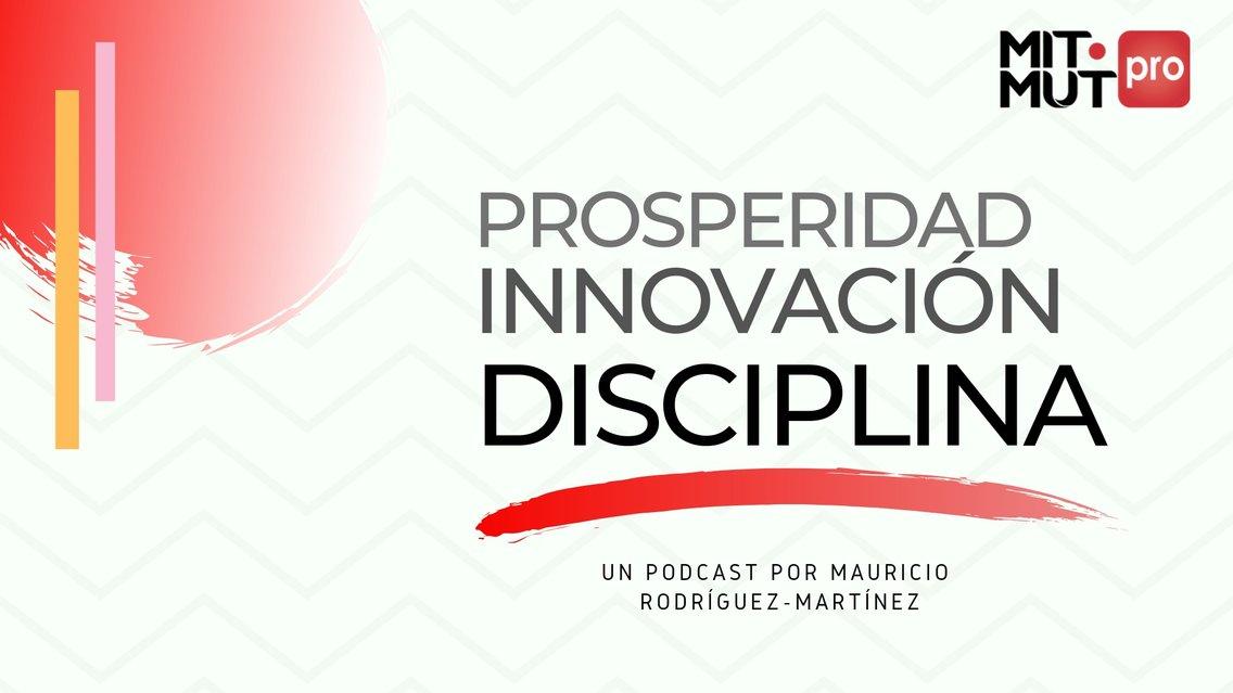 Prosperidad Innovación Disciplina - Cover Image