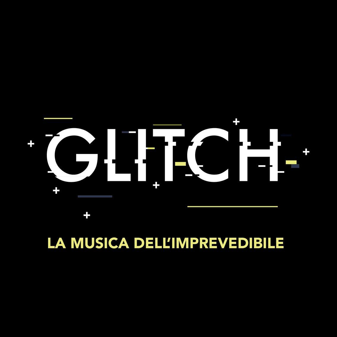 Glitch - la musica dell'imprevedibile - Cover Image