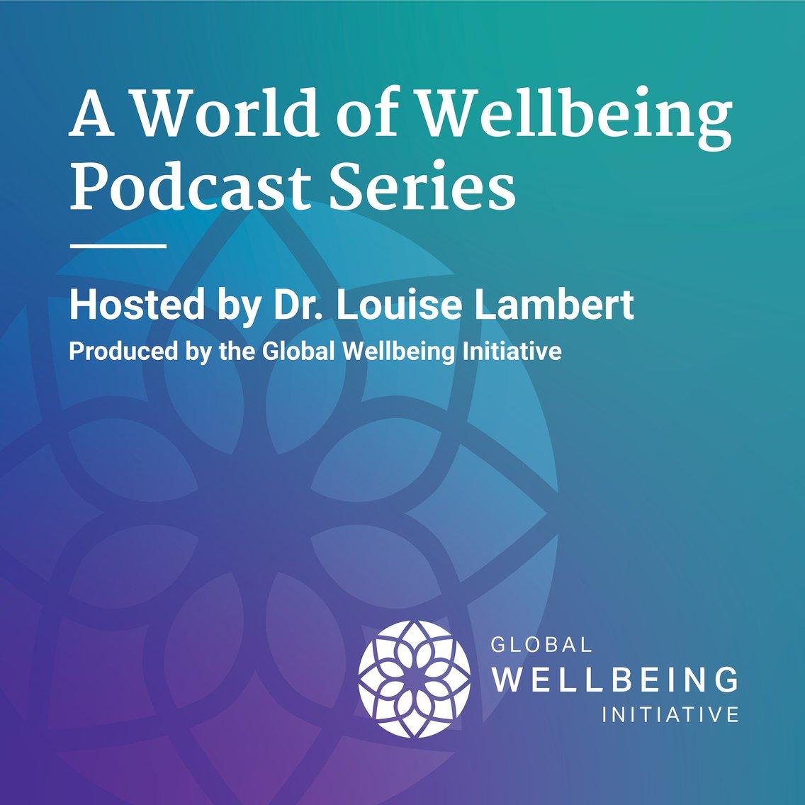 A World of Wellbeing Podcast - imagen de portada