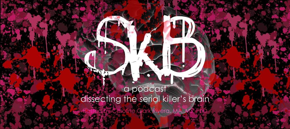 SkB - Dissecting the Serial Killer's Brain - immagine di copertina