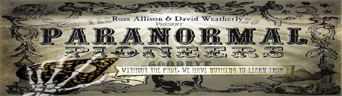 Paranormal Pioneers With Ross Allison - Cover Image