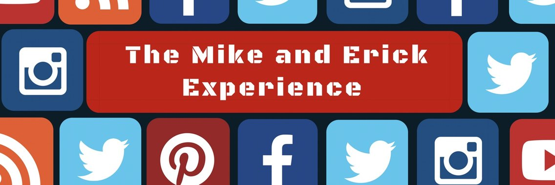 The Mike and Erick Experience - Cover Image