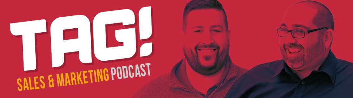 TAG! Sales & Marketing Podcast - Cover Image