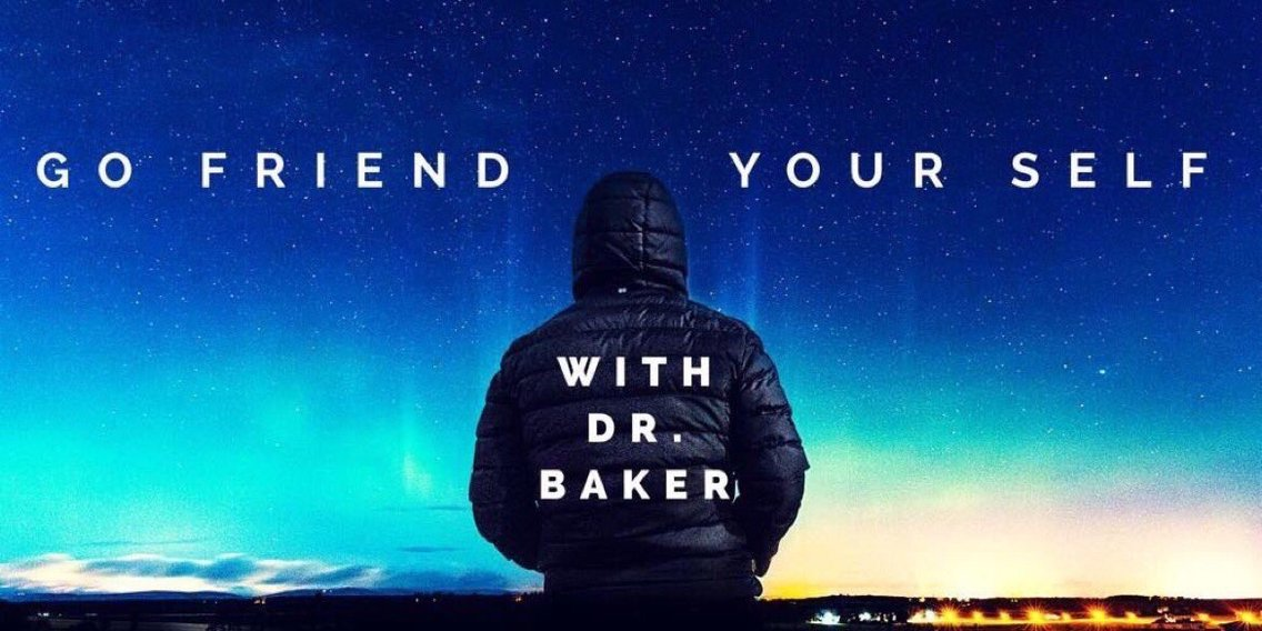 Go Friend Your Self with Dr. Baker - Cover Image