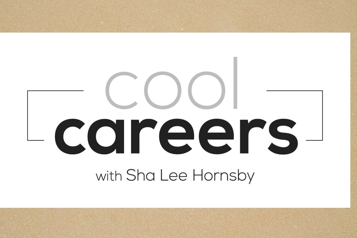 Cool Careers Podcast with Sha Lee Hornsby - imagen de portada
