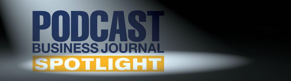 Podcast Business Journal Spotlight - Cover Image
