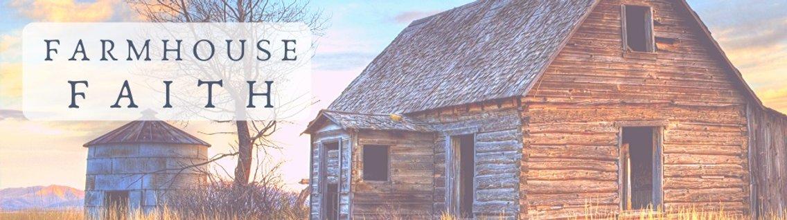 Farmhouse Faith - Cover Image