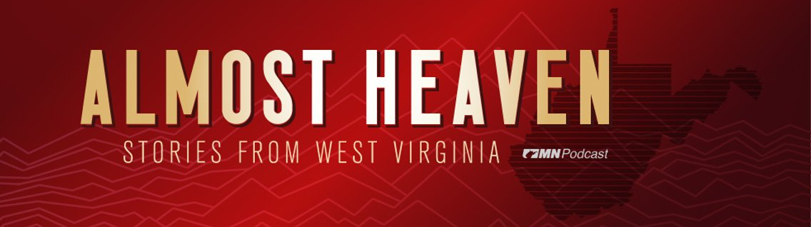 Almost Heaven: Stories From West Virginia - Cover Image