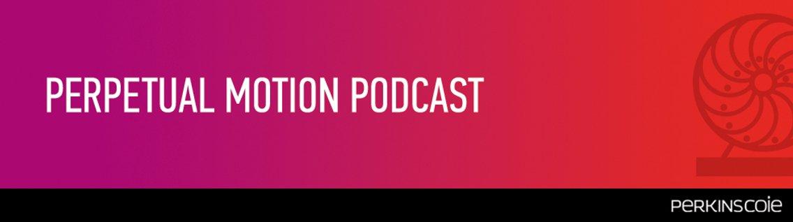 Perpetual Motion Podcast - immagine di copertina