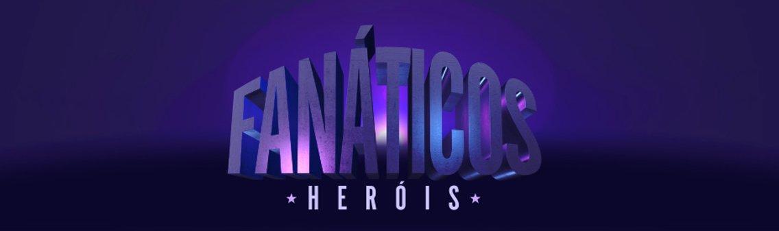 Fanáticos: Heróis - Cover Image