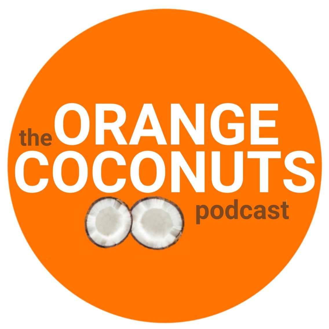 Orange Coconuts Podcast - imagen de portada