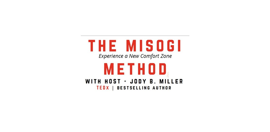 The MISOGI Method - Experience a New Comfort Zone - Cover Image