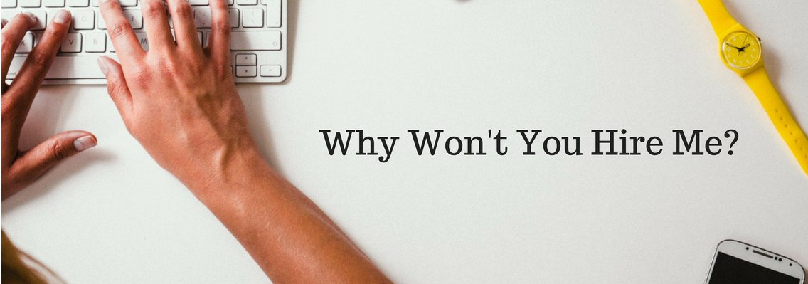 Why Won't You Hire Me? - Cover Image