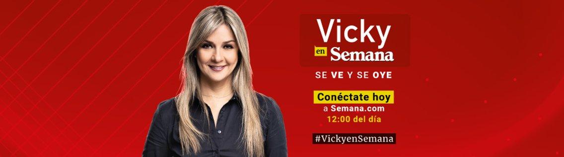 Vicky en Semana - imagen de portada