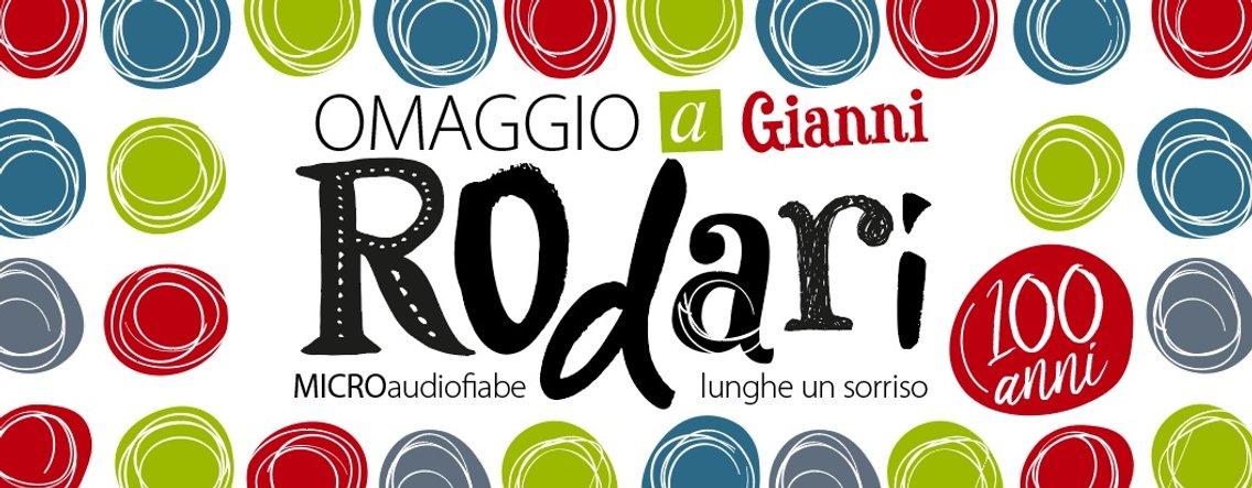 Omaggio a Rodari - micro audiofiabe lunghe un sorriso - LA BOTTEGA DELLE FAVOLE - Cover Image