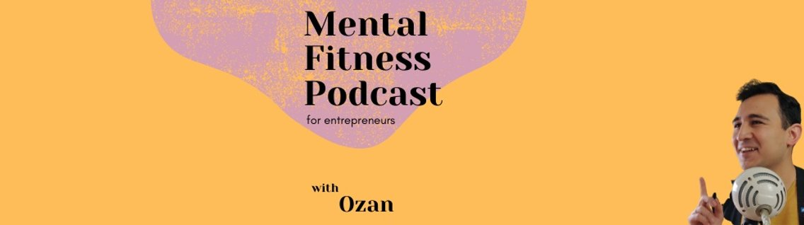 Mental Fitness Podcast for Entrepreneurs - imagen de portada