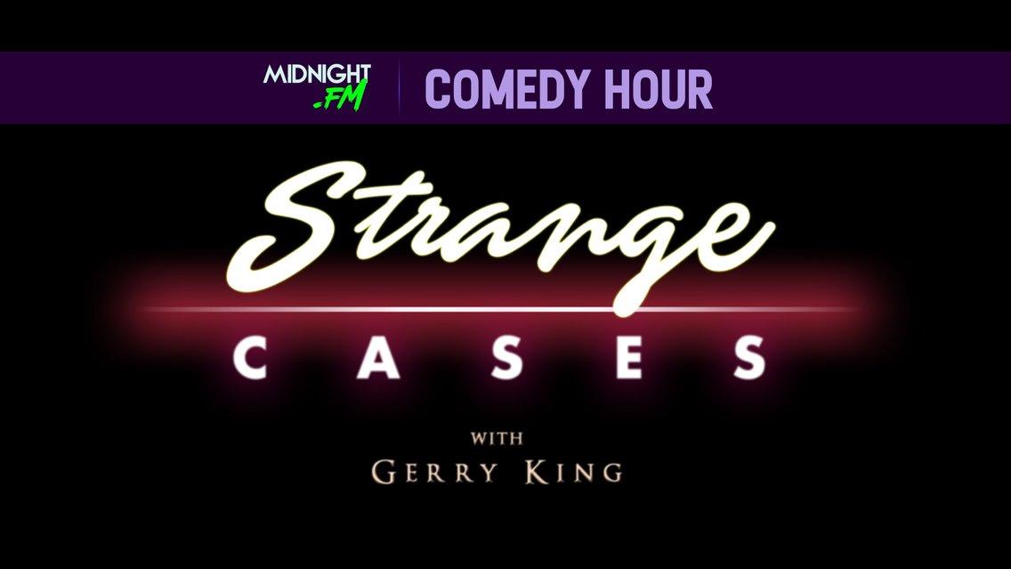 Strange Cases With Gerry King - immagine di copertina