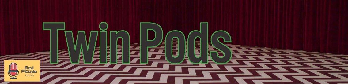 Twin Pods | Recap sobre Twin Peaks - Cover Image