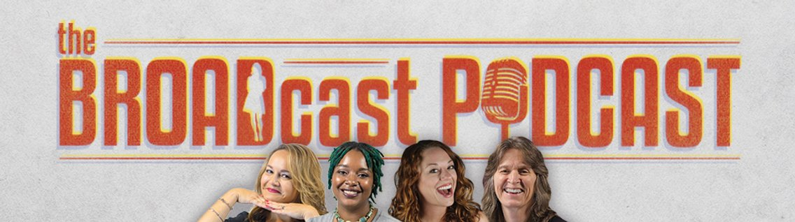 The BROADcast Podcast - Cover Image