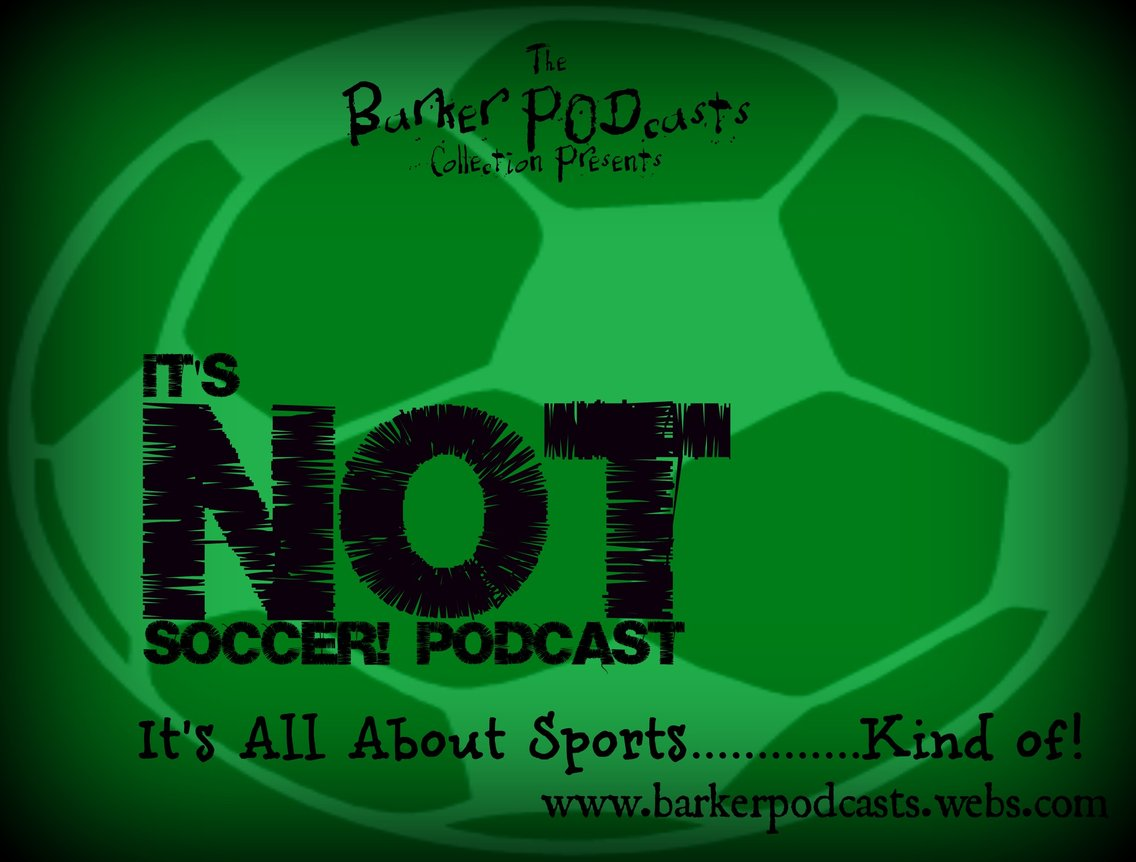 It's NOT Soccer Podcast Catch Up! - Cover Image