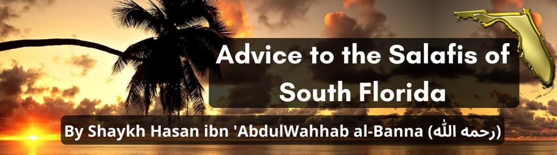 Advice to Salafis of South Florida - Cover Image
