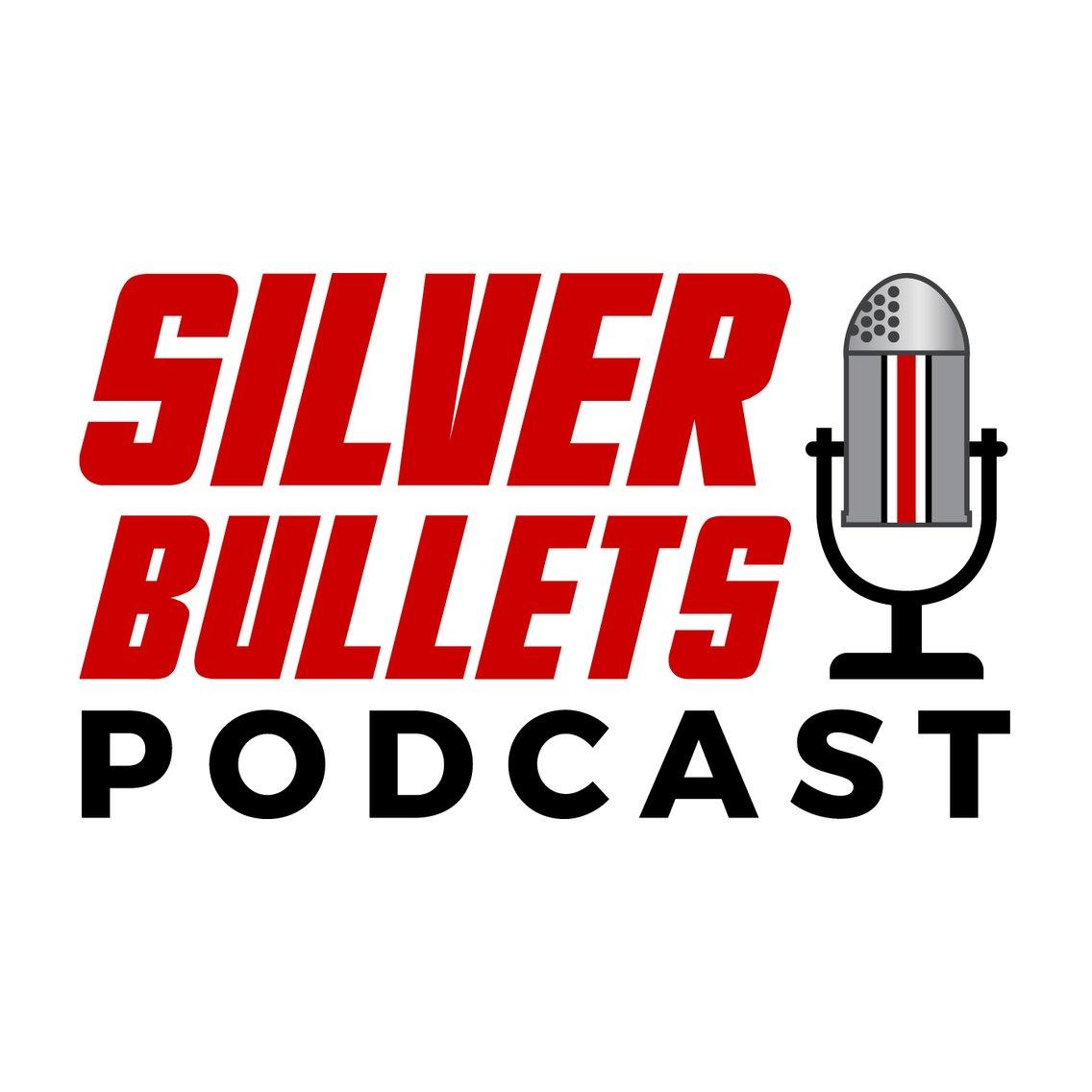 Silver Bullets Podcast - imagen de portada