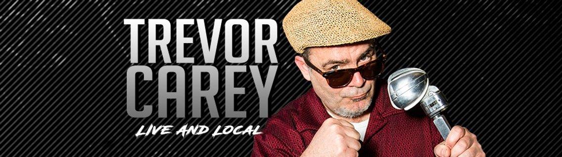The Trevor Carey Show - Cover Image