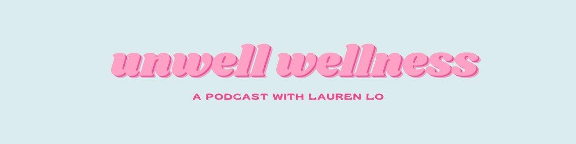 Unwell Wellness - Cover Image