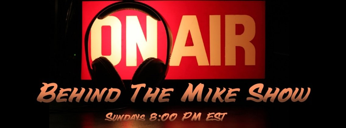 Behind The Mike Show - Cover Image