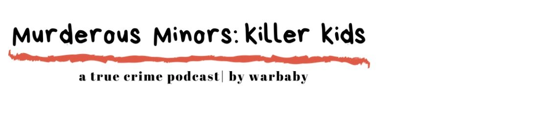 Murderous Minors - Cover Image