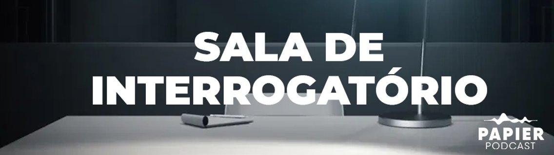 Sala de Interrogatório - Cover Image