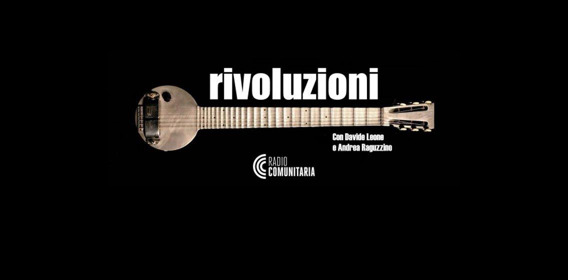 Rivoluzioni con Davide Leone e Andrea Raguzzino - Cover Image