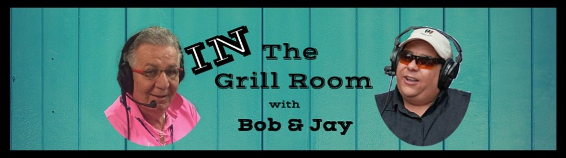 IN The Grill Room with Bob & Jay - Cover Image