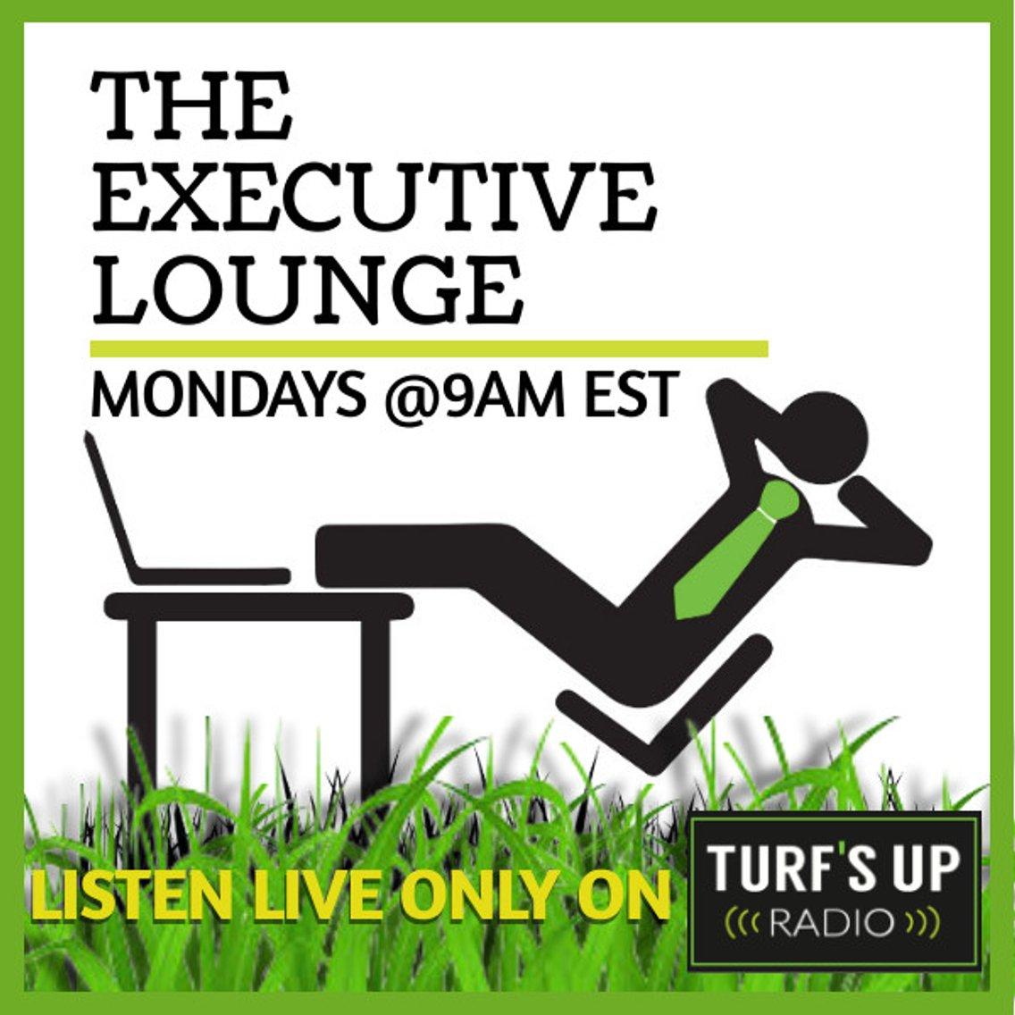 Executive Lounge | Turf's Up Radio - Cover Image