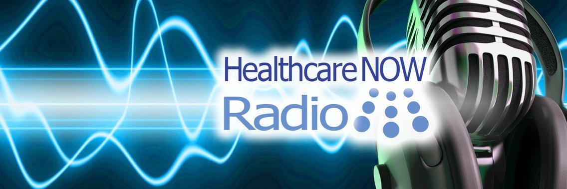 HealthcareNOW Radio - Cover Image